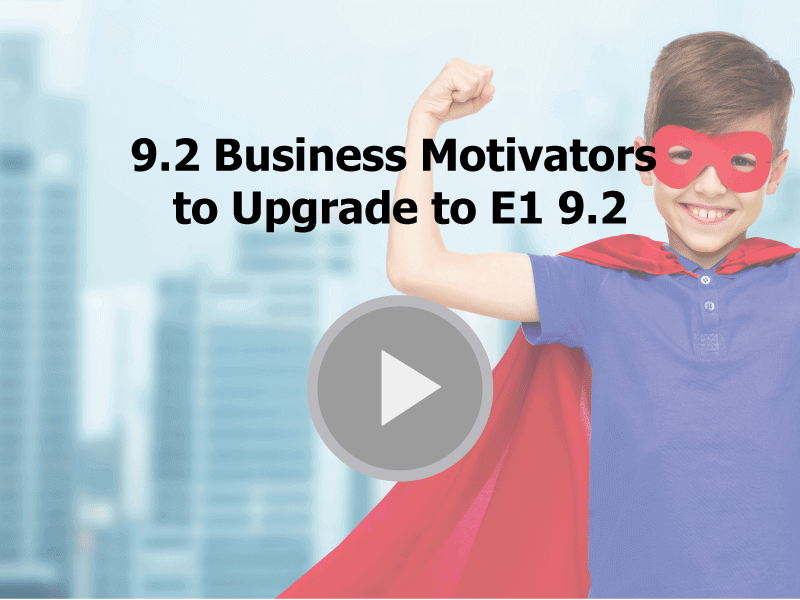9-2-Business-Motivators-to-Upgrade-to-E1-9-2