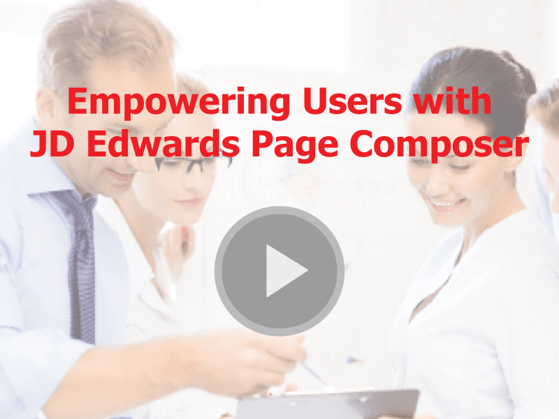 JD-Edwards-Page-Composer-Empowering-Users