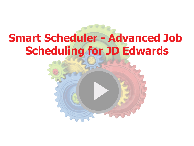 Smart-Scheduler-Advanced-Job-Scheduling-for-JDE